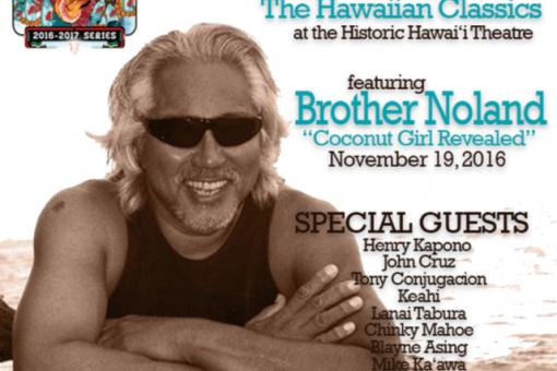 Brother Noland will kick-off The Hawaiian Classics on Saturday, September 10, 2016.