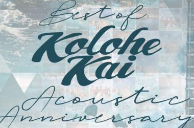 Best of KOLOHE KAI Acoustic Anniversary