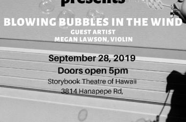 Desperado Orchestra® presents Blowing Bubbles in the Wind with guest violinist Megan Lawson