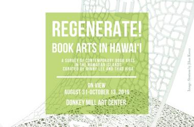 Exhibit: REGENERATE! Book Arts in Hawaii