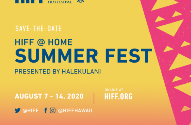 HIFF @ Home Summer Fest presented by Halekulani