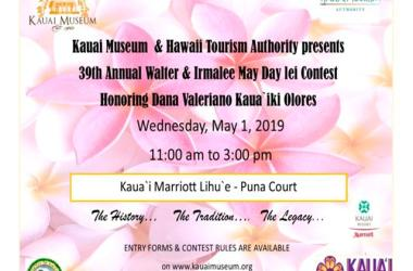 Kauai Museum & Hawaii Tourism Authority presents 39th Annual Walter & Irmalee Pomroy May Day Lei Contest