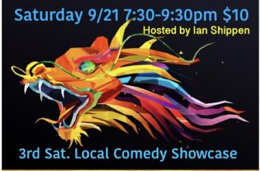 Come laugh with local comics at the Dragon sat 9/21