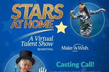 Make-A-Wish Hawaii's 2nd Annual Stars at Home Talent Show