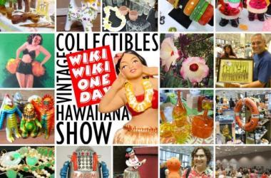 Wiki Wiki One Day Vintage Collectibles & Hawaiiana Show