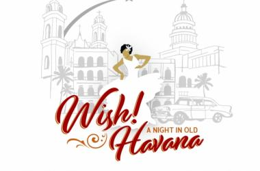 Wish! A Night in Old Havana